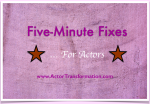 5minute-fixes-for-actors-www-actortransformation-com