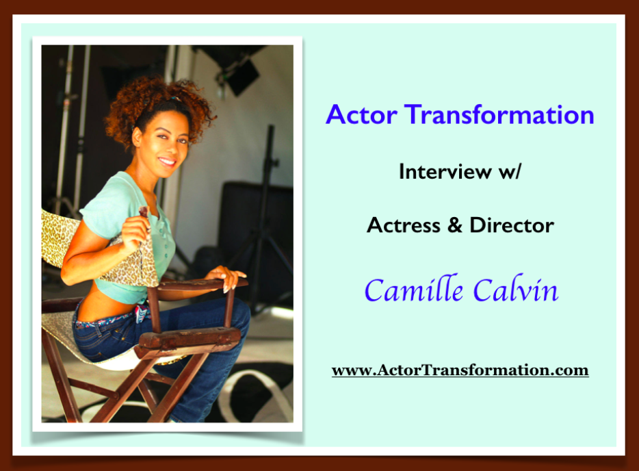 Camille-Calvin-Actor-Transformation-Interview