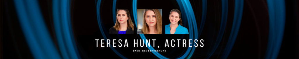 Teresa-Hunt-Actor-Transformationn-Banner