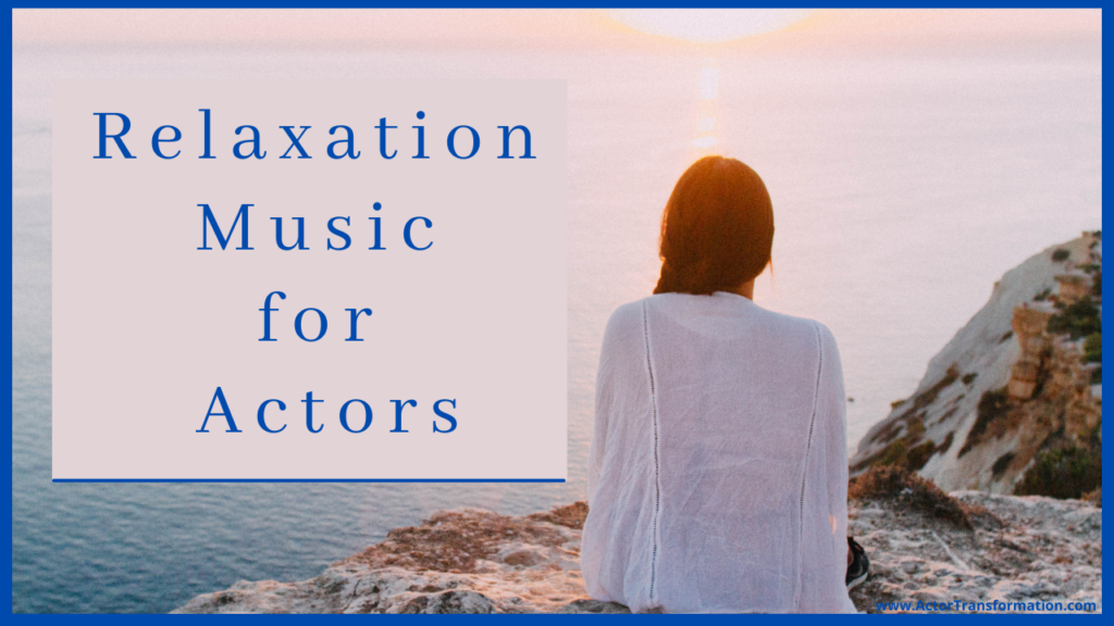 Relaxation-Music-for-Actors