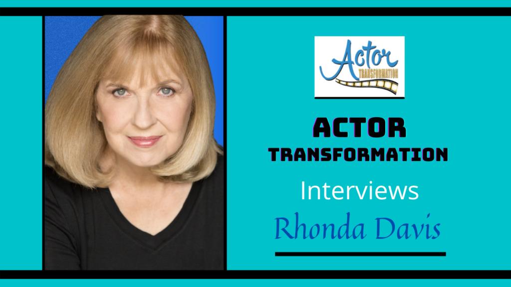 Rhonda-Davis- Actor-Transformation-Interview