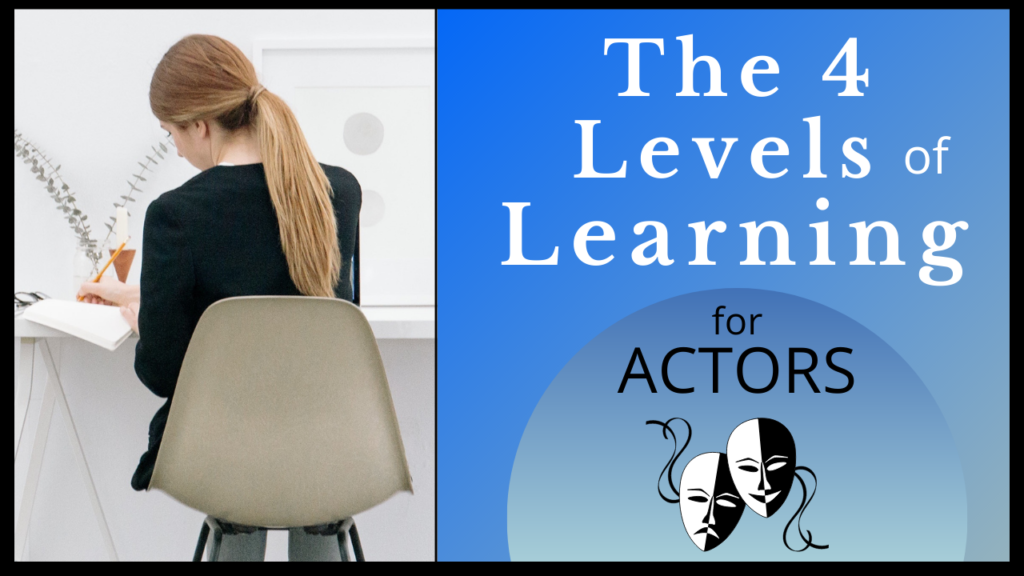 The-4-Levels-of-Learning-for-Actors-YouTube-Thumbnail